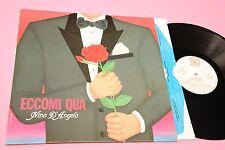 NINO D'ANGELO LP ECCOMI QUA ORIGINALE 1985 EX CON INNER TESTI !!!!!!!!!!!