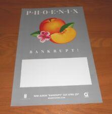 Phoenix Bankrupt! Promo Tour Poster 11x17