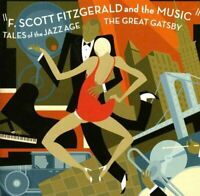 F. Scott Fitzgerald and the Music: Tales of the Jazz Age – The Great Gatsby [CD]