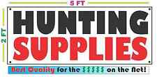 HUNTING SUPPLIES Full Color Banner Sign NEW XXL Size Best Quality for the $$$$