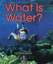 What Is Water? (First Step Nonfiction)