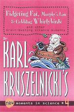 KARL KRUSZELNICKI, DR Munching Maggots, Noah's Flood & TV Heart Attacks and othe