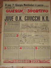 GUERIN SPORTIVO 1956/41 JUVENTUS OK CAVICCHI KO