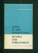 Juden in der Sowjetunion Mythen und Wirklichkeit UdSSR um 1968 Judentum