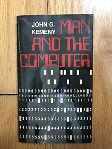 Man and the Computer John G. Kemeny Rare 1972 Special Members Edition PB