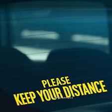 Por favor, mantenga su distancia Advertencia Coche, Furgoneta, parachoques, Vinilo Autoadhesivo Con Ventana