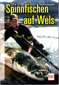 Spinnfischen auf Wels, Daniel Katzoreck, wie neu, UNGELESEN, Ladenpreis 14,95 €