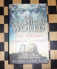 Robin Lane Fox, The Classical World : An Epic History of Greece and Rome  ST 11