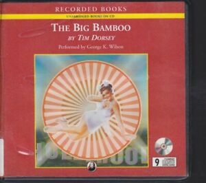 THE BIG BAMBOO by TIM DORSEY ~ UNABRIDGED CD AUDIOBOOK