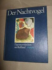 Der Nachtvogel,Zigeunermärchen aus Rußland,1986,DDR-Märchenbuch,Top!,Bild.s.Text