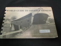 WORLD GUIDE TO COVERED BRIDGES REVISED  1965~SPIRAL BOUND BOOK
