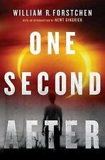 A John Matherson Novel Ser.: One Second After by William R. Forstchen (2009, Hardcover)