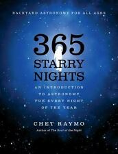 365 Starry Nights: An Introduction to Astronomy for Every Night of the Year by C