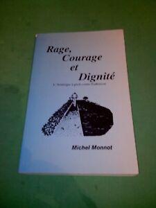 Michel Monnot - Rage, courage et dignité (Parkinson)