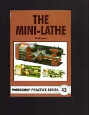 The Mini-Lathe by David Fenner