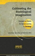 Cultivating the Sociological Imagination: Concepts and Models for Service