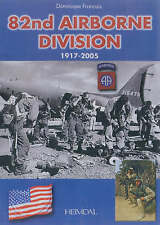 82nd Airborne Division, 1917-2005 by Dominique Francois (Hardback, 2006)