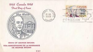 CFD22) Canada 1968 150th Ann - Birth of George Brown - Politician/Journalist FDC