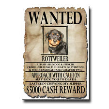 ROTTWEILER Wanted Poster FRIDGE MAGNET No 1