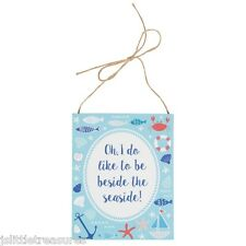 Wooden Hanging Nautical Oh I Do Like To Be Beside The Seaside Wall Sign Plaque