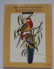 LES OISEAUX EXOTIQUES DE JOHN GOULD