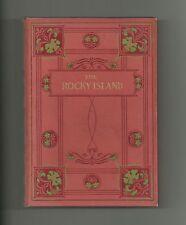The Rocky Island by Samuel Wilberforce (Hardback 1906)