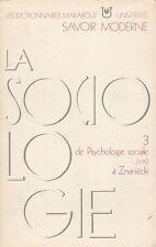 DICTIONNAIRE MARABOUT UNIVERSITE - LA SOCIOLOGIE 3 DE PSYCHOLOGIE SOCIALE A ZNA.