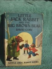 Little Jack Rabbit and the Big Brown Bear 1921 David Cory with Dust Jacket s13