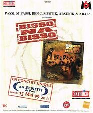 PUBLICITE ADVERTISING 1999 SKYROCK  radio  BISSO  NA  BISSO en concert à Paris