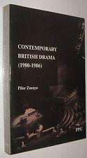 CONTEMPORARY BRITISH DRAMA 1980-1986 - PILAR ZOZAYA - EN INGLES