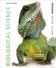 Biological Science Volume 3 by Kim Quillin, Scott Freeman and Lizabeth Allison (