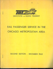 RAIL PASSENGER SERVICE IN THE CHICAGO METROPOLITAN AREA 1965 Report Transit