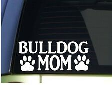 Bulldog Mom sticker *H352* 8.5 inch wide vinyl bully olde english bulldogge