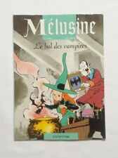 BD - Mélusine Le bal des vampires / CLARKE & GILSON / 2002 / PUB CHAMPION DUPUIS