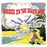Spike Milligan – Bridge On The River Wye CD