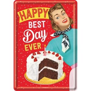 Tin Sign 10295 - Happy Best Day Ever - 3 7/8X5 1/2in - New