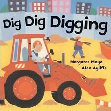 NEW - Dig Dig Digging by Mayo, Margaret