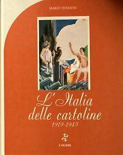 MARIO DONADEI L'ITALIA DELLE CARTOLINE: (1819-1945) EDIZIONI L'ARCIERE 1978