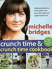 Michelle Bridges Two Books In One Crunch Time & Crunch Time Cookbook