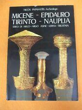 book libro Nicos Papahatjis MICENE EPIDAURO TIRINTO NAUPLIA EDIZIONI CLIO (L66)