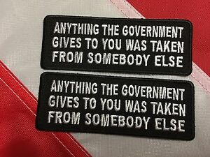 Patch Morale novelty GIFT Anything the government gives to you was  UGET2 #650