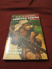 The Kid & Cutthroats Thibaut Corday Foreign Legion #3 by Theodore Roscoe 2012 HC