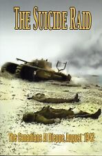 The Suicide Raid: The Canadians at Dieppe, August 1942 – Access to History No 5