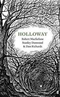 Holloway by Richards, Dan, Macfarlane, Robert, NEW Book, FREE & FAST Delivery, (