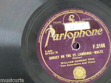 78rpm WILLIAM HANNAH TRIO sunset on the st lawrence / blaze away
