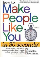 How to Make People Like You in 90 Seconds or Less by Nicholas Boothman (2008, P…