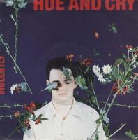 "Hue & Cry 7"" vinyl single record Violently UK YR29 CIRCA 1989"