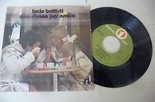 """LUCIO BATTISTI""""UNA DONNA PER AMICO-disco 45 giri NR.UNO Italy 1978"""""""