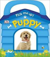 Pick Me Up! Puppy by DK (Board book, 2017)
