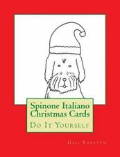 Spinone Italiano Christmas Cards : Do It Yourself by Gail Forsyth (2015,.